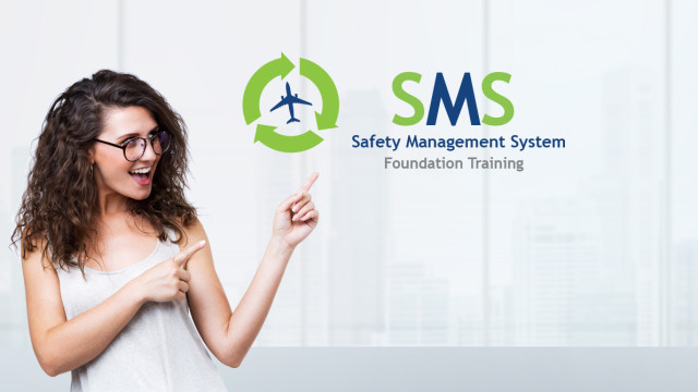 Safety Management System (SMS) Foundation Training
