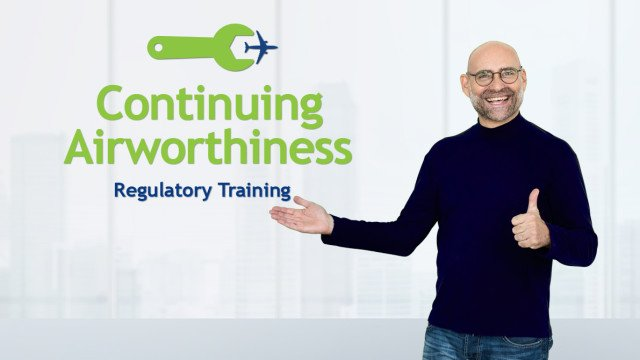 Continuing Airworthiness Regulatory (EASA Part-M and Part-21 provisions)