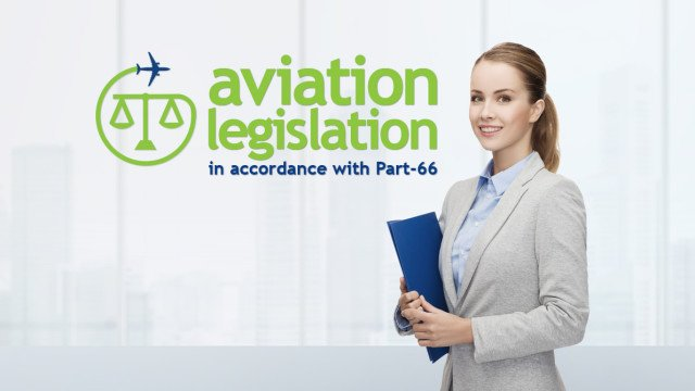 Aviation Legislation (based on Part-66 Module 10)